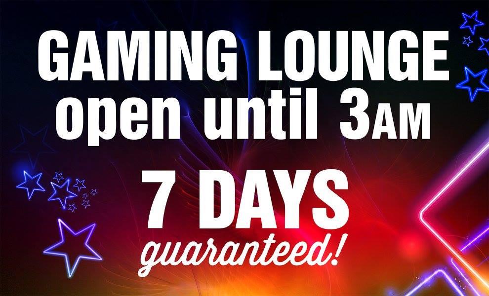 Gaming Lounge Guaranteed Hours